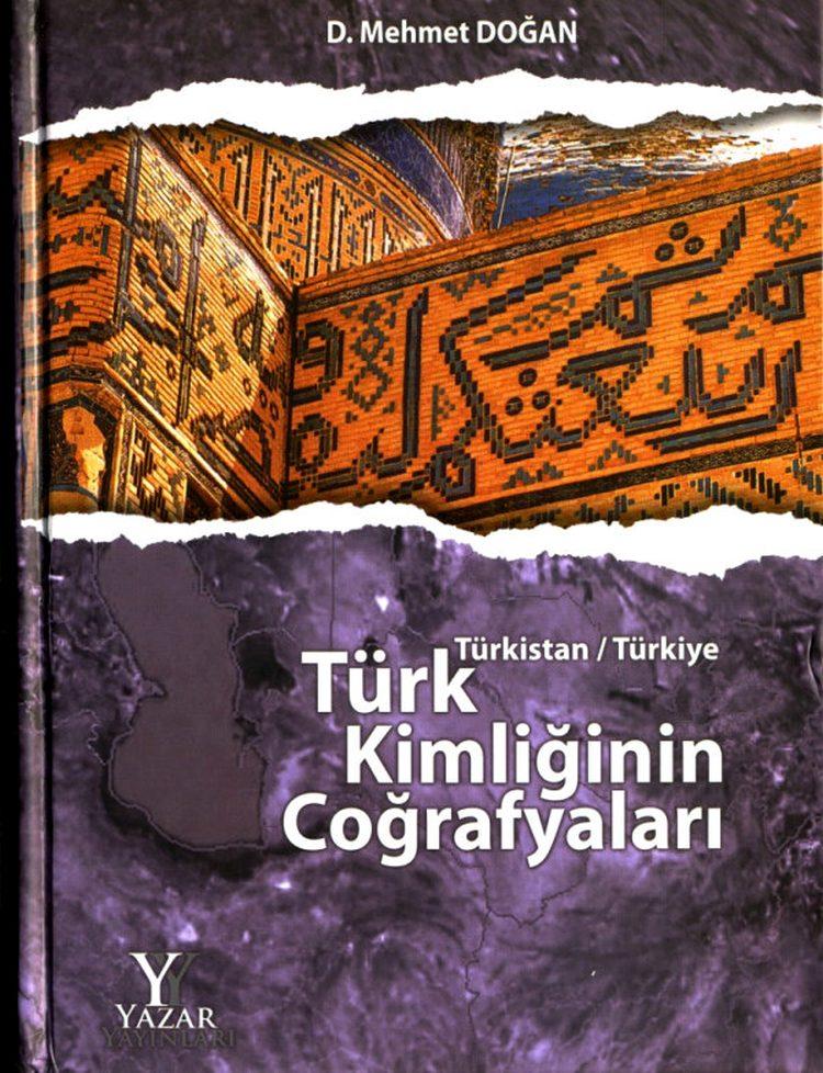 mehmet_dogan_turk_kimliginin_cografyalari