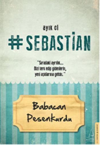 babacan_pesenkurdu_ayik_ol_sebastian