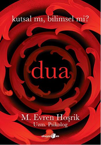 evren_hosrik_dua_kutsalmi_bilimselmi