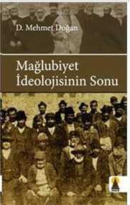 mehmet_dogan_maglubiyet_ideolojisinin_sonu