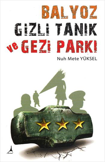 nuh_mete_yuksel_balyoz_gizli_tanik_gezi_parki