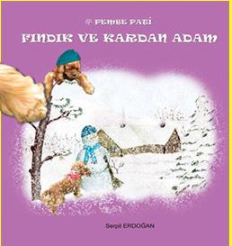 Pembe Pati Fındık ve Kardan Adam-Serpil Erdoğan