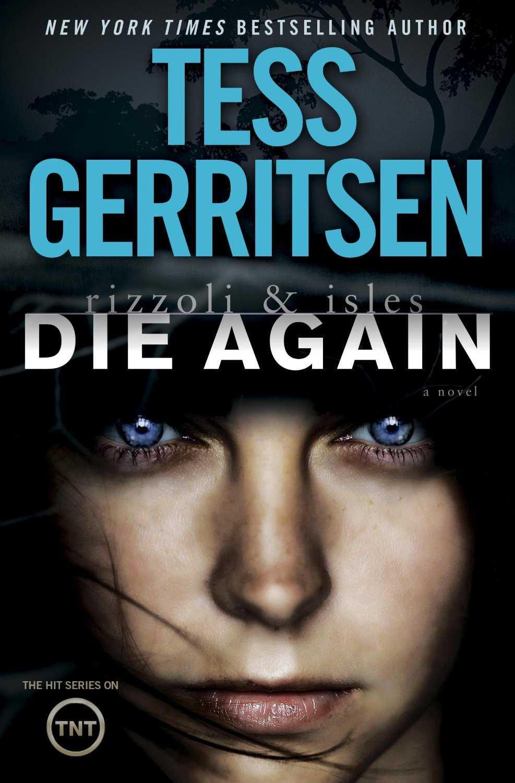 tess_gerritsen_die_again