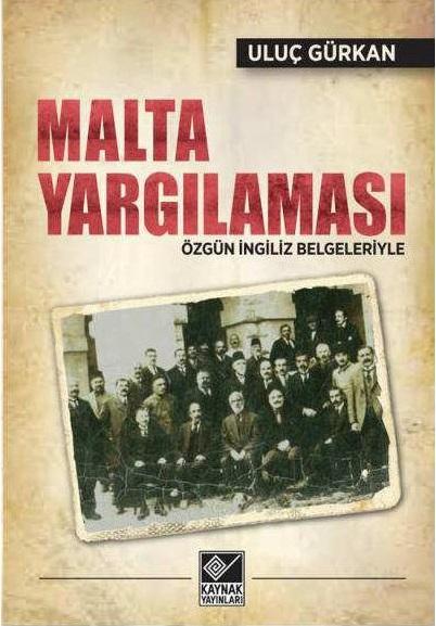 uluc_gurkan_malta_yargilamasi