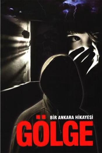 umit_dagci_bir_ankara_hikayesi_golge