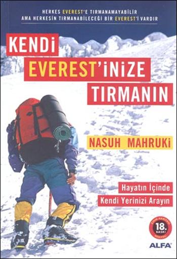 Kendi Everest'inize Tırmanın - Nasuh Mahruki