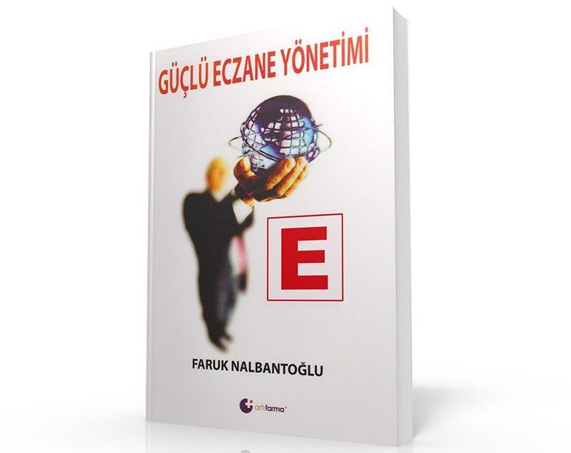 guclu_eczane_yonetimi_faruk_nalbantoglu
