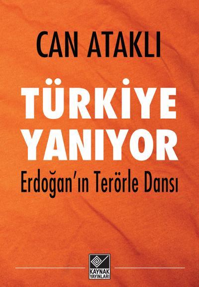 Türkiye Yanıyor - Can Ataklı