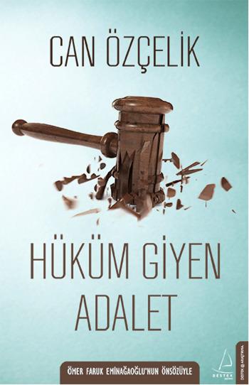 hukum_giyen_adalet_can_ozcelik