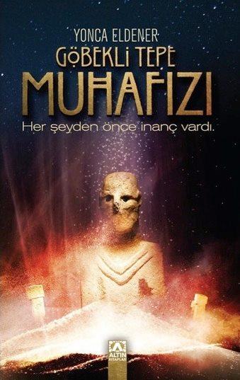 yonca_eldener_gobekli_tepe_muhafizi