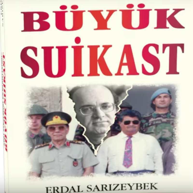Büyük Suikast - Erdal Sarızeybek