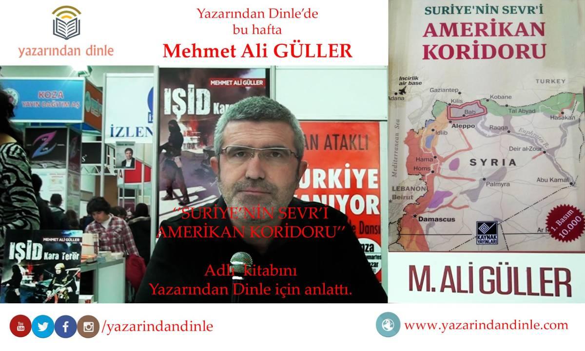 mehmet_ali_guller_suriyenin_sevri_amerikan_koridoru