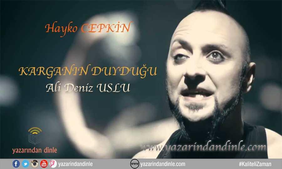ali_deniz_uslu_karganin_duydugu2