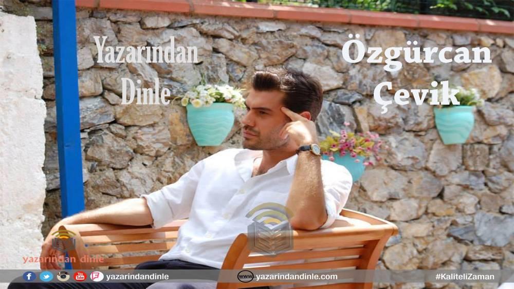 Özgürcan Çevik Röportaj