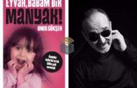 onur_goksen_eyvah_babam_bir_manyak